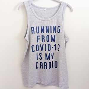 Running From Covid-19 is My Cardio Tank Top Gray
